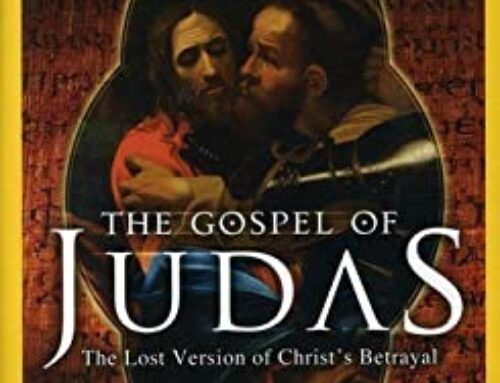 "The ""Gospel"" of Judas? What does it really say? 